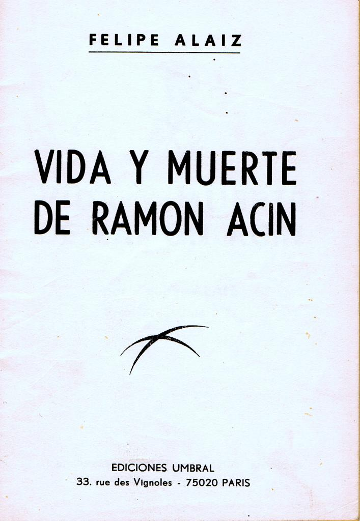 Vida y muerte de Ramón Acín.