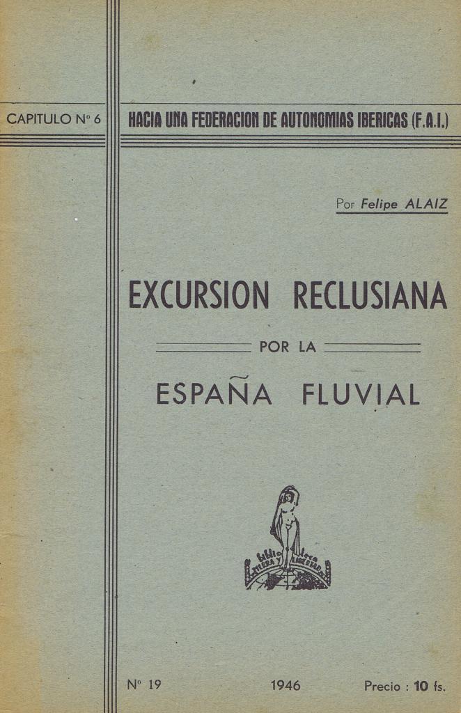 Excursión reclusiana por la España fluvial